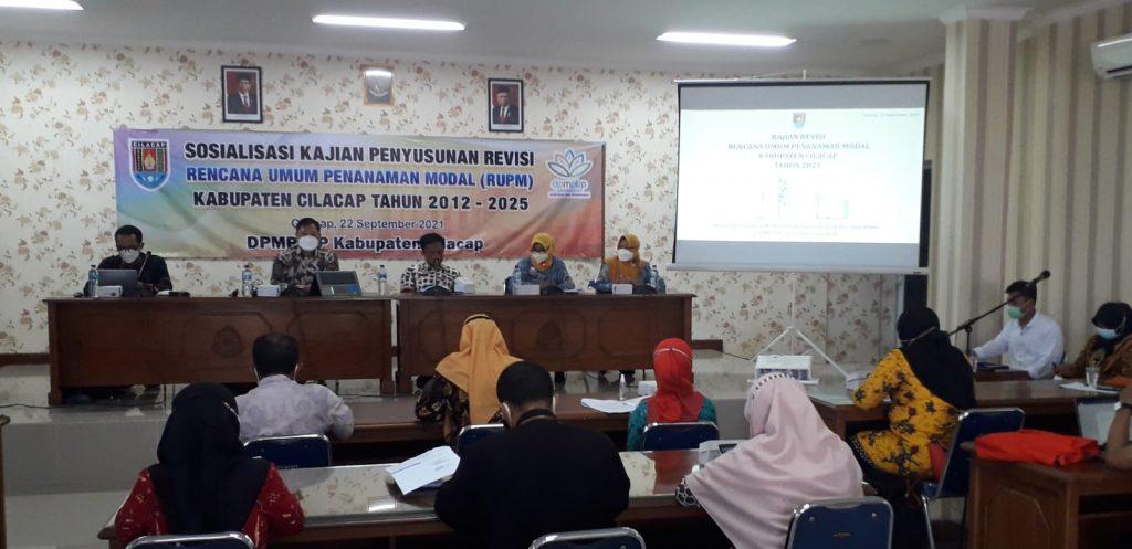 Sosialisasi Revisi Rencana Umum Penanaman Modal Daerah (RUPMD) Kabupaten Cilacap Tahun 2012 – 2025
